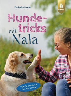 Hundetricks mit Nala - Frederike Spyrka pdf epub