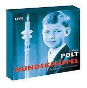 Hundskrüppel, 1 Audio-CD, Gerhard Polt