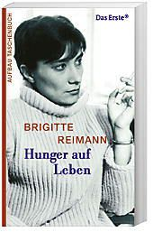 Hunger auf Leben, Brigitte Reimann