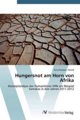 Hungersnot am Horn von Afrika, Anna-Barbara Heindl