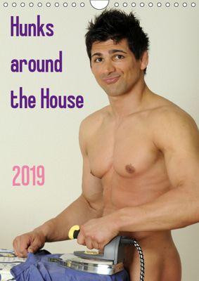 Hunks around the House (Wall Calendar 2019 DIN A4 Portrait), Malestockphoto