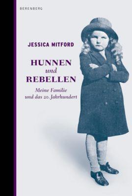 Hunnen und Rebellen - Jessica Mitford pdf epub