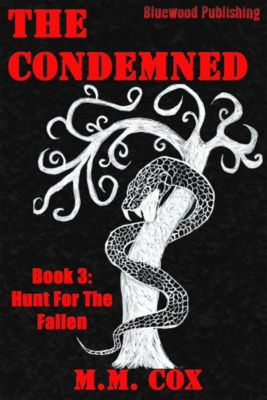 Hunt For The Fallen: The Condemned, M.M. Cox