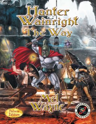 Hunter Wainright: The Way, Mel Wayne