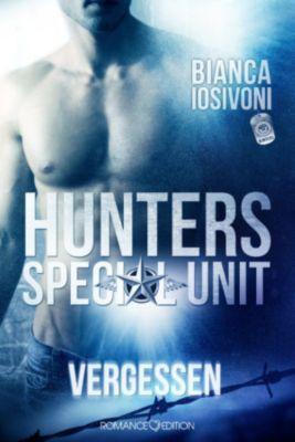HUNTERS - Special Unit Band 1: Vergessen, Bianca Iosivoni