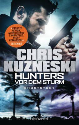 Hunters - Vor dem Sturm, Chris Kuzneski