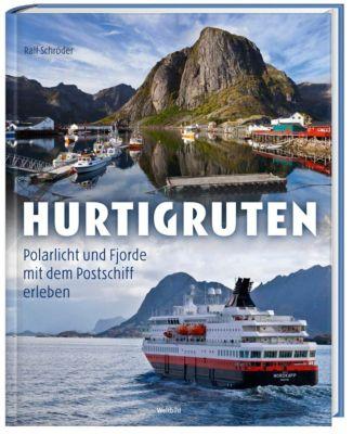 Hurtigruten - Polarlicht und Fjorde mit dem Postschiff erleben, Ralf Schröder