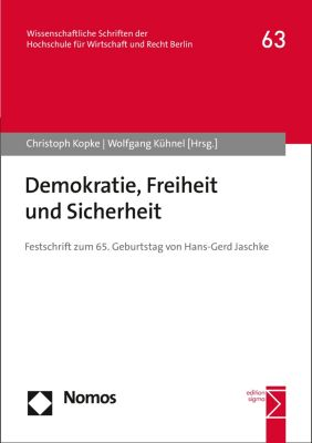 HWR Berlin Forschung (vormals: fhw forschung [Fachhochschule für Wirtschaft]): Demokratie, Freiheit und Sicherheit