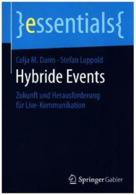 Hybride Events, Colja M. Dams, Stefan Luppold