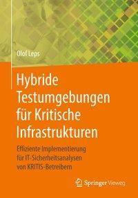 Hybride Testumgebungen für Kritische Infrastrukturen, Olof Leps