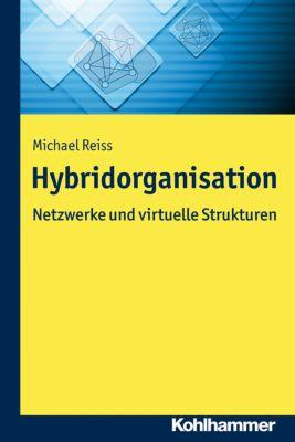 Hybridorganisation, Michael Reiß
