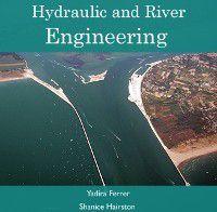 Hydraulic and River Engineering, Yadira Hairston, Shanice Ferrer