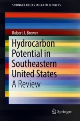 Hydrocarbon Potential in Southeastern United States, Robert J. Brewer