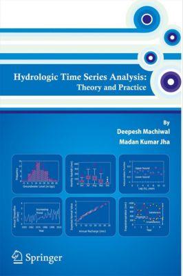 Hydrologic Time Series Analysis, Madan Kumar Jha, Deepesh Machiwal