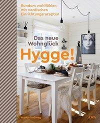 Hygge! Das neue Wohnglück, Marion Hellweg