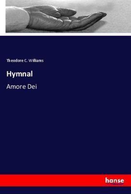 Hymnal, Theodore C. Williams