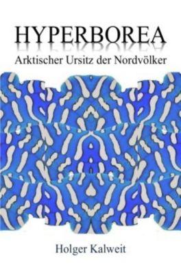 Hyperborea - Holger Kalweit |