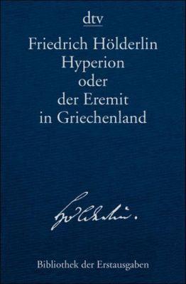 Hyperion oder der Eremit in Griechenland, Friedrich Hölderlin