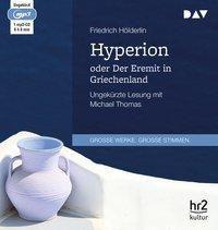 Hyperion oder Der Eremit in Griechenland, 1 MP3-CD, Friedrich Hölderlin