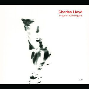 Hyperion With Higgins, Charles Lloyd
