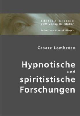 Hypnotische und spiritistische Forschungen, Cesare Lombroso