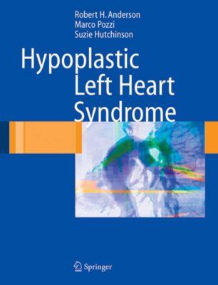 Hypoplastic Left Heart Syndrome, Robert H. Anderson, Suzie Hutchinson, Marco Pozzi