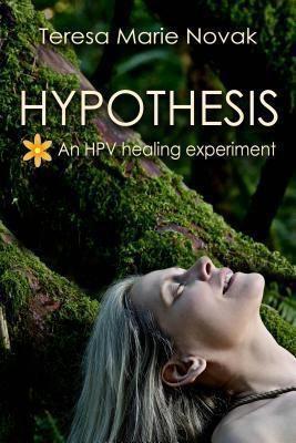 Hypothesis: Hypothesis, Teresa Marie Novak