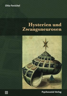 Hysterien und Zwangsneurosen, Otto Fenichel