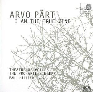 I Am The True Wine, Theatre Of Voices, P. Hillier