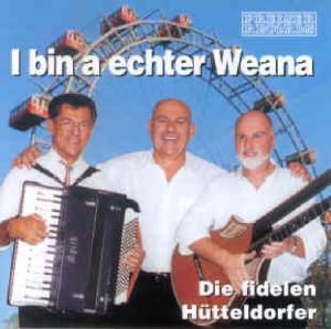 I Bin A Echter Weana, Die Fidelen Hütteldorfer