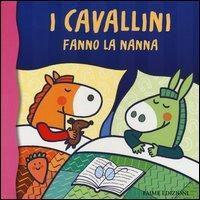 I cavallini fanno la nanna, Raffaella Bolaffio