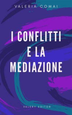 I conflitti e la mediazione, Valery