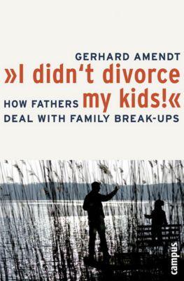 I didn't divorce my kids!, Gerhard Amendt