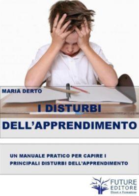 I Disturbi dell'Apprendimento, Maria Derto