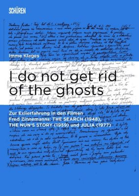 I do not get rid of the ghosts. - Imme Klages |