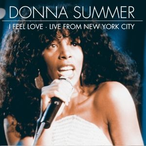 I Feel Love-Live From New Yo, Donna Summer