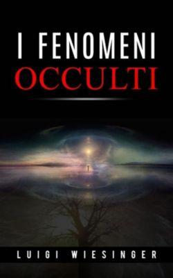 I fenomeni occulti, Luigi Wiesinger