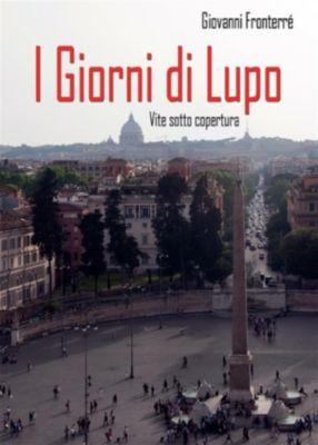I Giorni di Lupo, Giovanni Fronterré