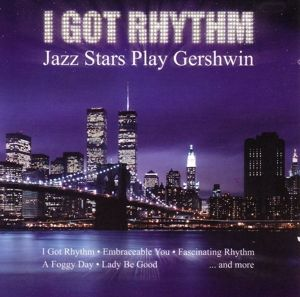 I Got Rhythm (Jazz Stars Play Gershwin), Diverse Interpreten