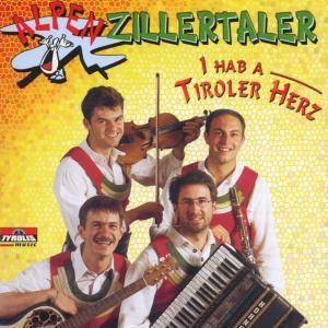 I hab' a Tiroler Herz, Alpenzillertaler