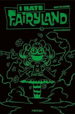 I hate Fairyland - Braves Mädchen, Luxusausgabe (Grüne Edition) - Skottie Young pdf epub