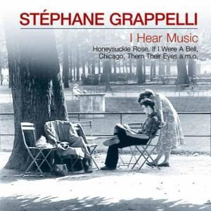 I Hear Music, Stephane Grappelli