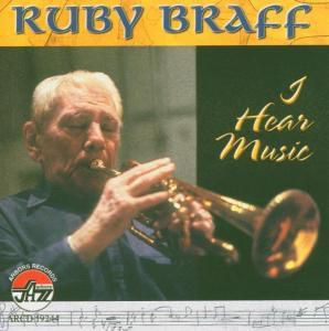 I Hear Music, Ruby Braff