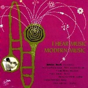 I Heard Music-Modern Music, Eddie Bert