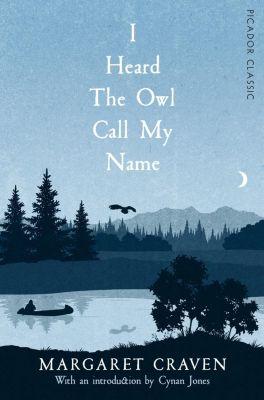 I Heard the Owl Call My Name, Margaret Craven
