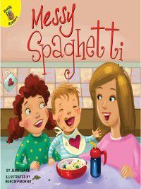 I Help My Friends: Messy Spaghetti, Jenny Lamb