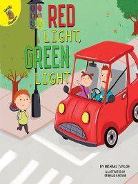 I Help My Friends: Red Light, Green Light, Michael Taylor