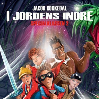 I jordens indre: I jordens indre - Specialklassen 2 (uforkortet), Jacob Kokkedal