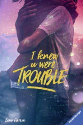 I Knew U Were Trouble, Kami Garcia