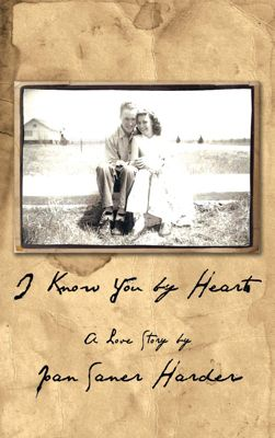 I Know You by Heart, Joan Saner Harder